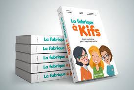 La fabrique à Kifs, le livre d'Isabelle Pailleau, Audrey Akoun, Florence Servan-Schreiber