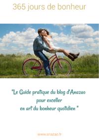 365 jours de Bonheur - le cahier pratique offert du blog d'Anazao